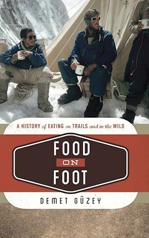 Bog, hardback Food on Foot af Demet Guzey
