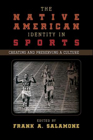 Native American Identity in Sports: Creating and Preserving a Culture