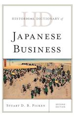 Historical Dictionary of Japanese Business (Historical Dictionaries of Professions and Industries)