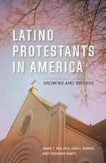 Latino Protestants in America af Gerardo Marti, Mark T. Mulder, Aida I. Ramos