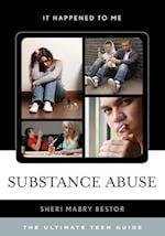 Substance Abuse (It Happened to Me)