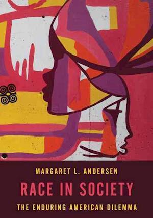 Bog, paperback Race in Society af Margaret L. Andersen