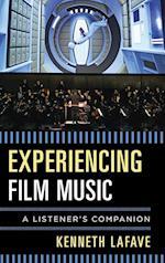 Experiencing Film Music (Listeners Companion)