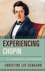 Experiencing Chopin (Listeners Companion)