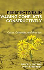 Perspectives in Waging Conflicts Constructively af Bruce W. Dayton