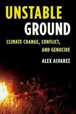 Unstable Ground (Studies in Genocide: Religion, History, and Human Rights)
