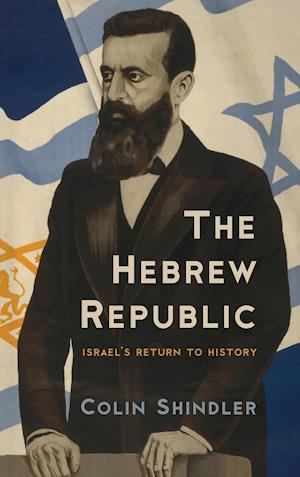 Bog, hardback The Hebrew Republic af Colin Shindler