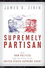 Supremely Partisan af James D. Zirin