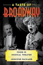 Taste of Broadway (Rowman Littlefield Studies in Food and Gastronomy)