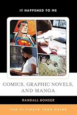 Comics, Graphic Novels, and Manga (It Happened to Me, nr. 54)