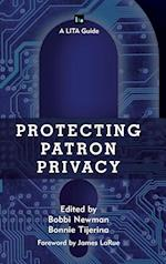 Protecting Patron Privacy (Lita Guides)