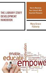 The Library Staff Development Handbook (Medical Library Association Books Series)