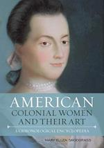 American Colonial Women and Their Art