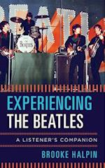 Experiencing the Beatles (Listeners Companion)
