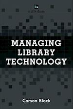 Managing Library Technology (Lita Guides)