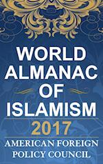 The World Almanac of Islamism 2017