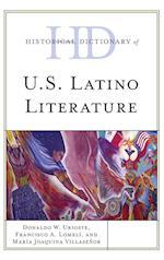 Historical Dictionary of U.S. Latino Literature (Historical Dictionaries of Literature And the Arts)