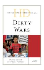 Historical Dictionary of the Dirty Wars (Historical Dictionaries of War, Revolution & Civil Unrest)