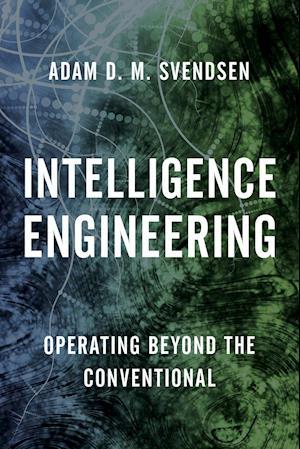 Bog, paperback Intelligence Engineering af Adam D. M. Svendsen