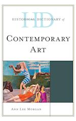 Historical Dictionary of Contemporary Art (Historical Dictionaries of Literature And the Arts)