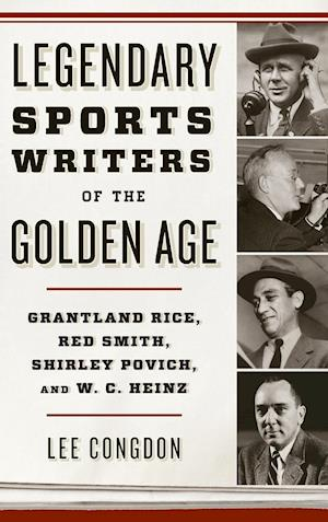Legendary Sports Writers of the Golden Age