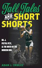 Tall Tales and Short Shorts (Sports Icons and Issues in Popular Culture)