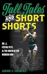 Tall Tales and Short Shorts af Adam J. Criblez