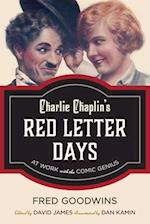 Charlie Chaplin's Red Letter Days