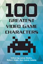 100 Greatest Video Game Characters (100 Greatest)