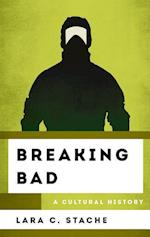 Breaking Bad (Cultural History of Television)
