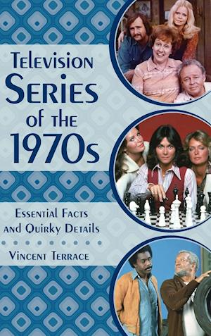 Bog, hardback Television Series of the 1970s af Vincent Terrace