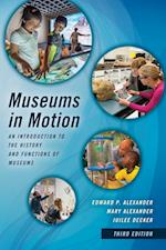 Museums in Motion af Edward P. Alexander