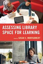 Assessing Library Spaces for Learning
