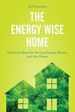 The Energy Wise Home af Jeff Dondero