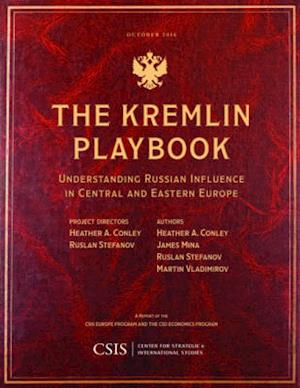 Bog, paperback The Kremlin Playbook af Heather A. Conley