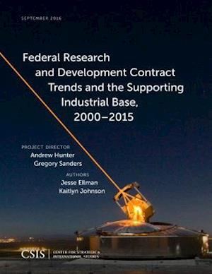 Bog, paperback Federal Research and Development Contract Trends and the Supporting Industrial Base 2000-2015 af Jesse Ellman