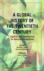 A Global History of the Twentieth Century (Csis Reports, nr. 191)