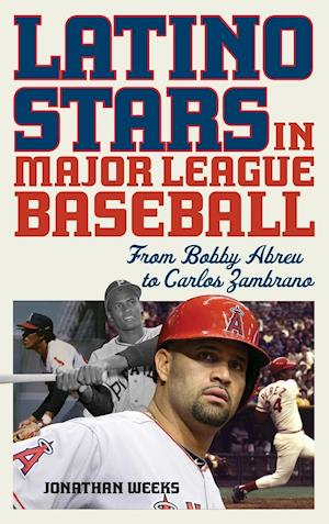 Bog, hardback Latino Stars in Major League Baseball af Jonathan Weeks