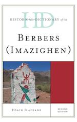 Historical Dictionary of the Berbers (Imazighen) (Historical Dictionaries of Peoples and Cultures)