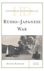 Historical Dictionary of the Russo-Japanese War (Historical Dictionaries of War, Revolution & Civil Unrest)