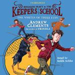 Whites of Their Eyes (Benjamin Pratt and the Keepers of the School)