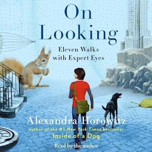On Looking af Alexandra Horowitz