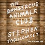 Dangerous Animals Club af Stephen Tobolowsky