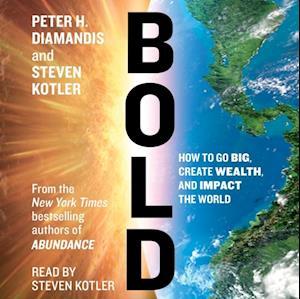 Bold af Steven Kotler, Peter H. Diamandis