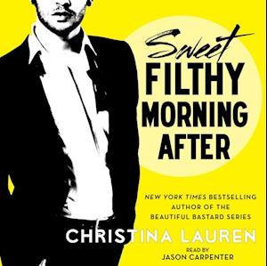 Sweet Filthy Morning After af Christina Lauren
