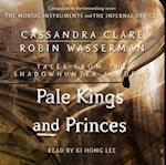 Pale Kings and Princes (Tales from the Shadowhunter Academy)