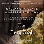 Fiery Trial (Tales from the Shadowhunter Academy)