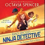 Sweetest Heist in History (Randi Rhodes Ninja Detective)