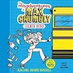 Misadventures of Max Crumbly 1 (Misadventures of Max Crumbly)