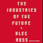 Industries of the Future af Alec Ross